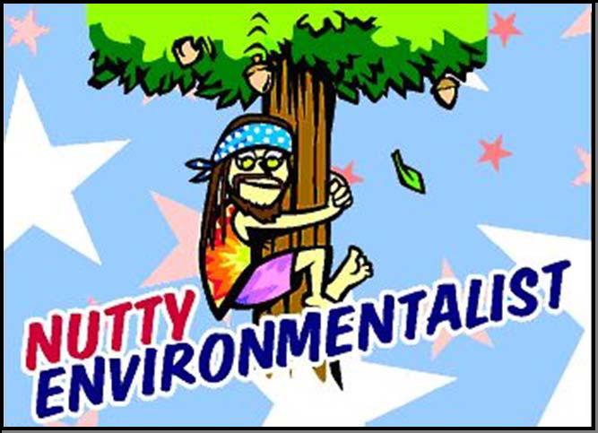 Nutty Environmentalist
